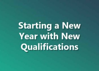 Starting a New Year with New Qualifications