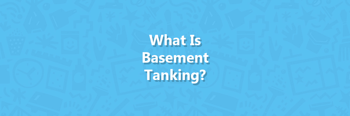 What Is Basement Tanking - article cover