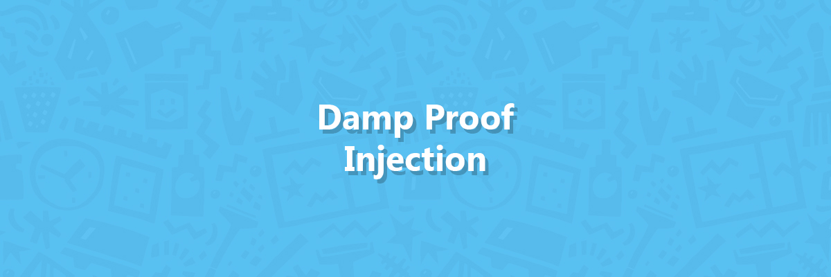 Damp Proof Injection - Hero image